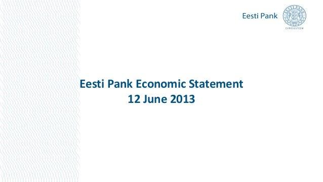 Eesti Pank Economic Statement12 June 2013