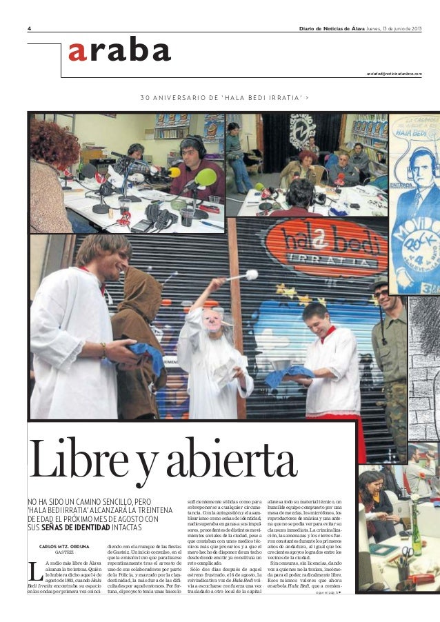 4 Diario de Noticias de Álava Jueves, 13 de junio de 2013araba sociedad@noticiasdealava.com3 0 A N I V E R S A R I O D E '...