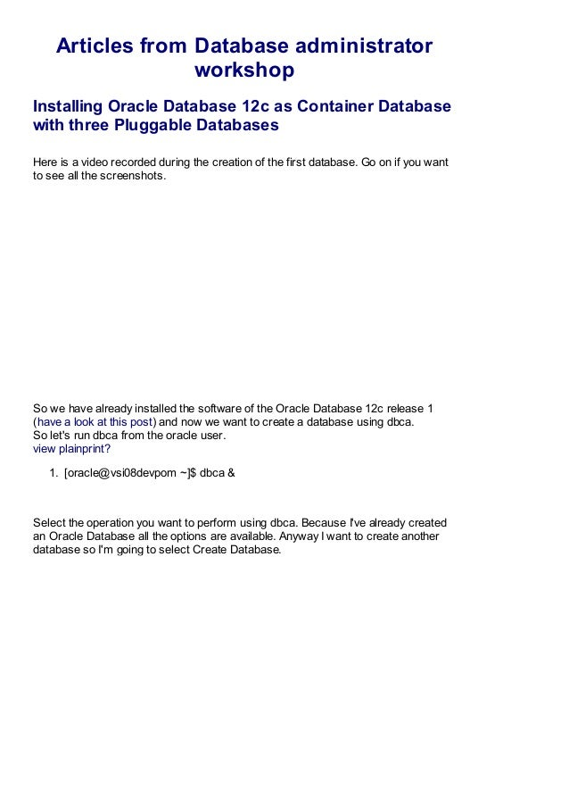 Articles from Database administrator workshop Installing Oracle Database 12c as Container Database with three Pluggable Da...