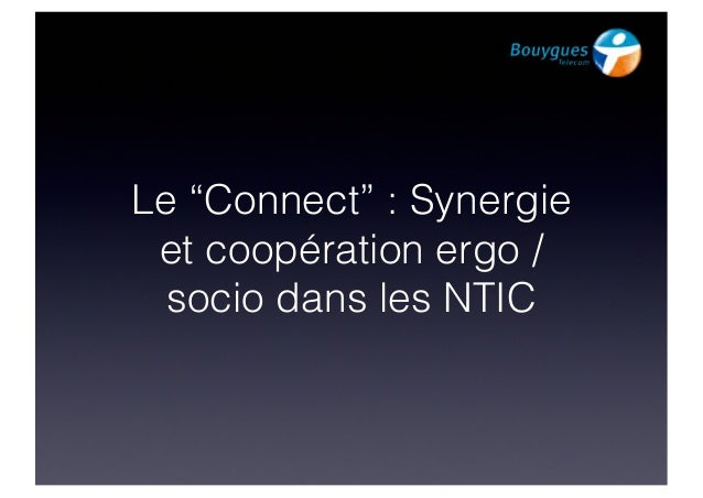 """Le """"Connect"""" : Synergie et coopération ergo / socio dans les NTIC"""