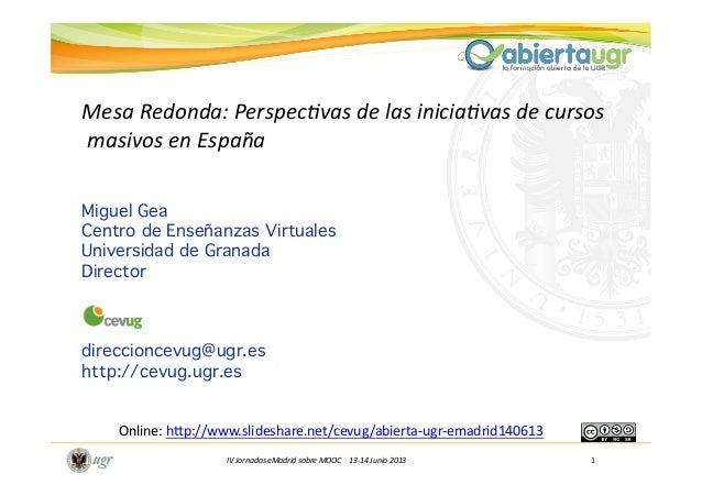 IV Jornadas eMadrid sobre MOOC    13-‐14 Junio 2013                 ...