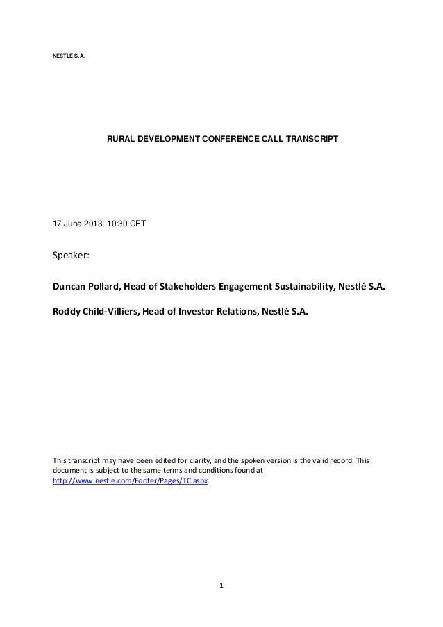 1NESTLÉ S.A.RURAL DEVELOPMENT CONFERENCE CALL TRANSCRIPT17 June 2013, 10:30 CETSpeaker:Duncan Pollard, Head of Stakeholder...