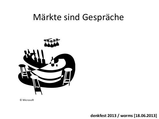 Social Media Marketing: Märkte sind Gespräche Slide 2
