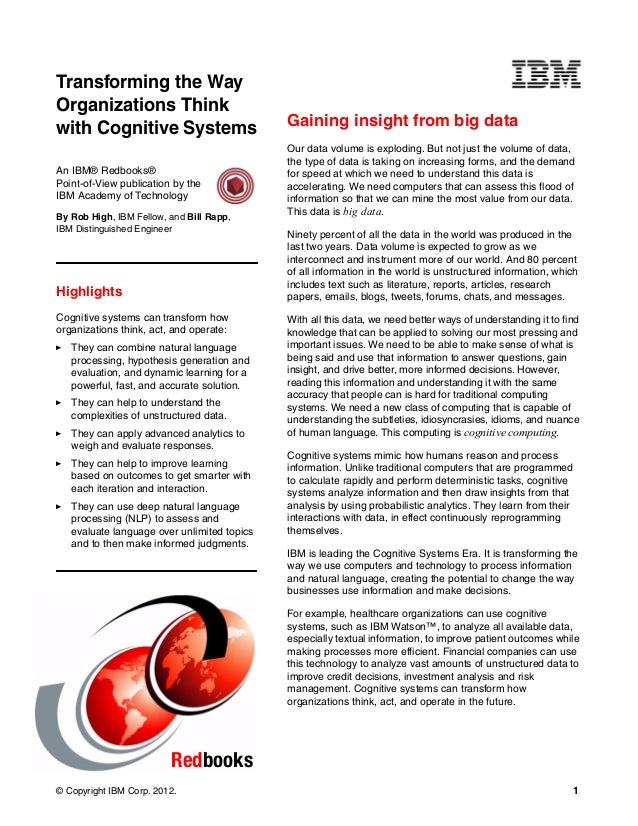 © Copyright IBM Corp. 2012. 1 Redbooks Gaining insight from big data Our data volume is exploding. But not just the volume...