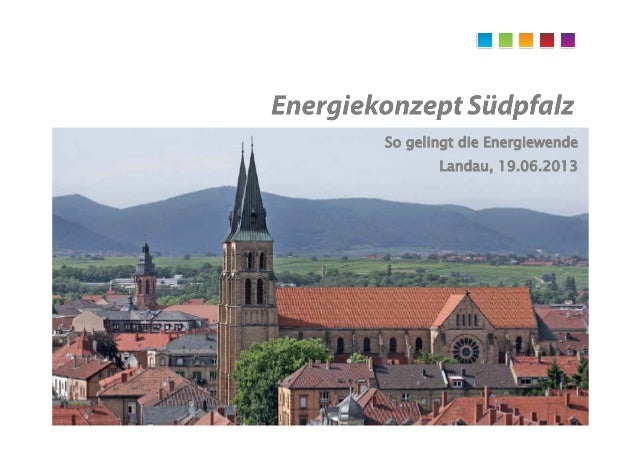 So gelingt die EnergiewendeLandau, 19.06.2013
