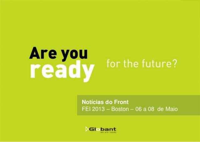 Notícias do Front FEI 2013 – Boston – 06 a 08 de Maio