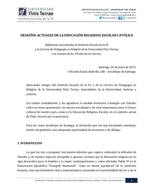INSTITUTO ESCUELA DE LA FE – UNIVERSIDAD FINIS TERRAE Av. Pedro de Valdivia 1509, Providencia, Santiago de Chile. Fono: 24...