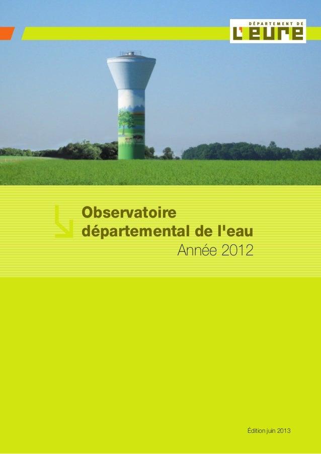 1Observatoiredépartemental de leau Année 2012Édition juin 2013