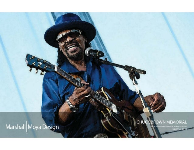 Marshall MoyaDesign CHUCK BROWN MEMORIAL DISTRICT OF COLUMBIA DEPARTMENT OF GENERAL SERVICES JUNE 24, 2013