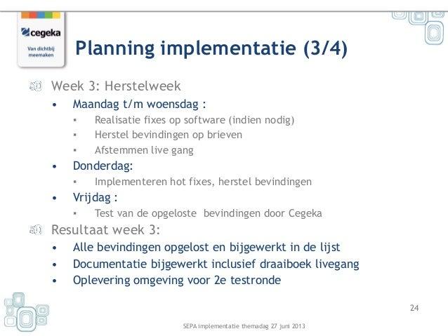plan van aanpak implementatie software SEPA themadag   Cegeka 27 06 plan van aanpak implementatie software