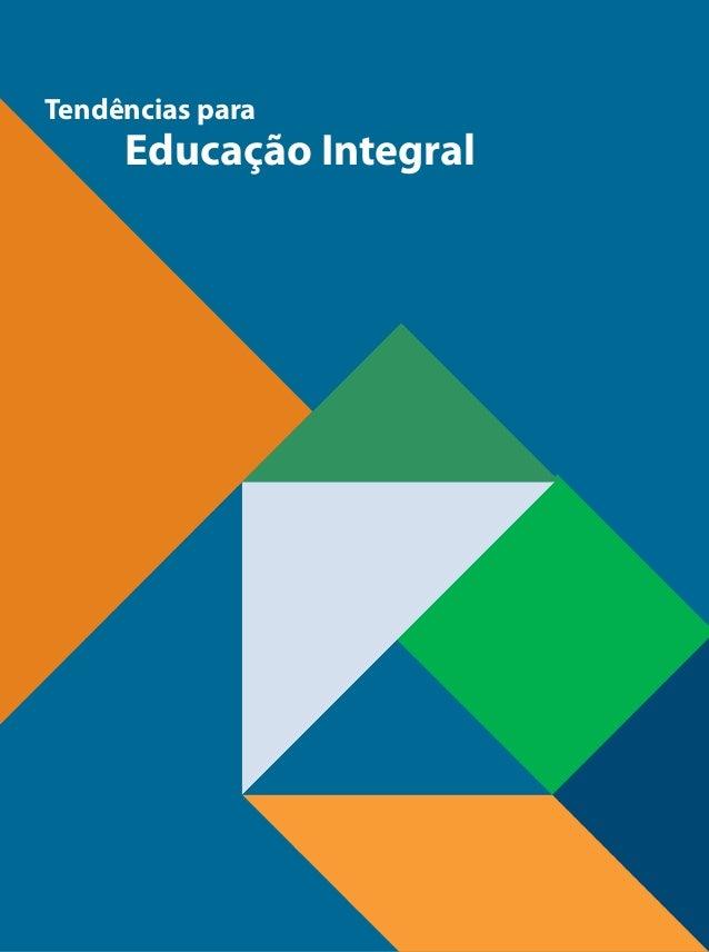 Tendências para Educação Integral