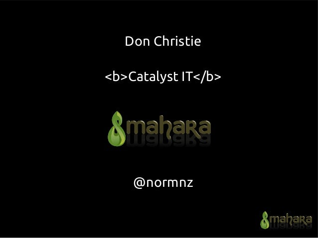 Don Christie <b>Catalyst IT</b> @normnz