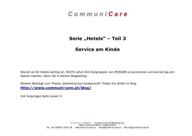 C o m m u n i C a r e – Susanne Lohs PR-Beratung e.U. Albert-Loacker-Straße 8 | A-6960 Wolfurt Tel.: +43 (0)699 11 86 81 2...