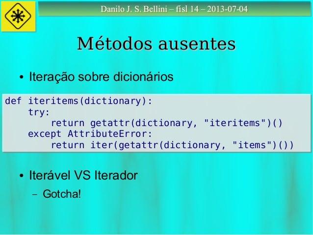 python 2.7 dictionary items vs iteritems
