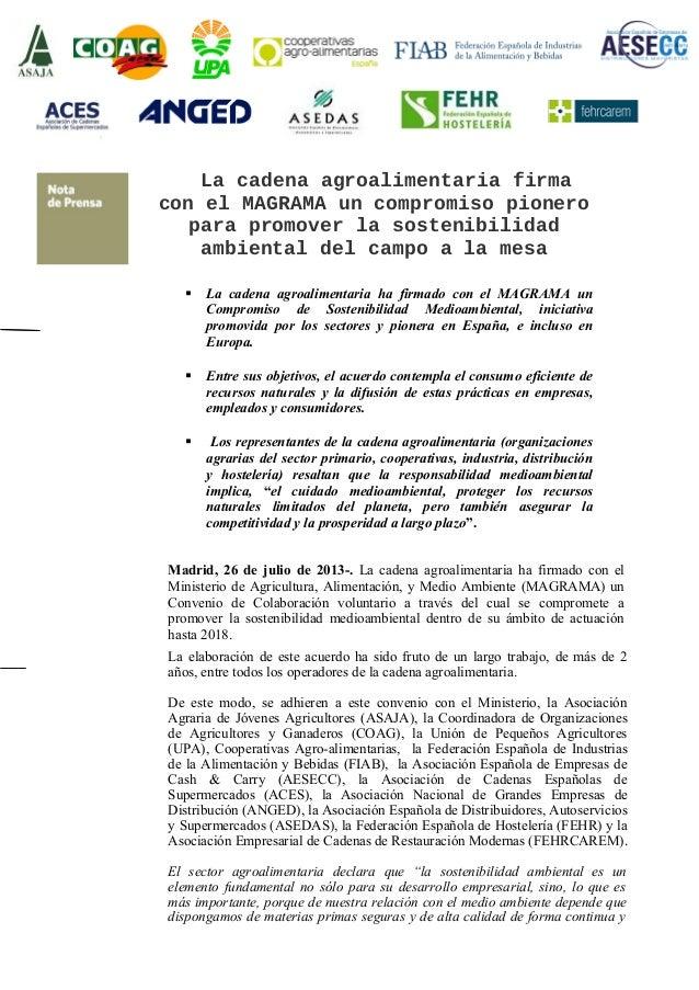 La cadena agroalimentaria firma con el MAGRAMA un compromiso pionero para promover la sostenibilidad ambiental del campo a...