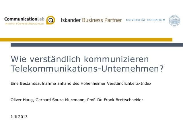 1Juli 2013 TK-Studie Eine Bestandsaufnahme anhand des Hohenheimer Verständlichkeits-Index Wie verständlich kommunizieren T...