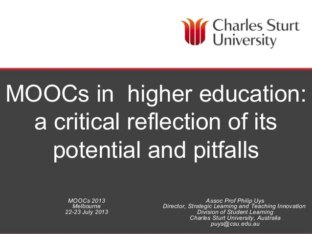 DIVISION OF LEARNING AND TEACHING SERVICES MOOCs in higher education: a critical reflection of its potential and pitfalls ...