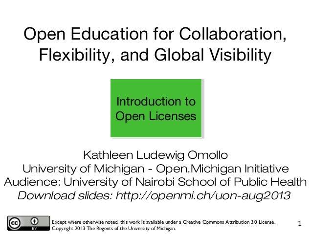 Kathleen Ludewig Omollo University of Michigan - Open.Michigan Initiative Audience: University of Nairobi School of Public...