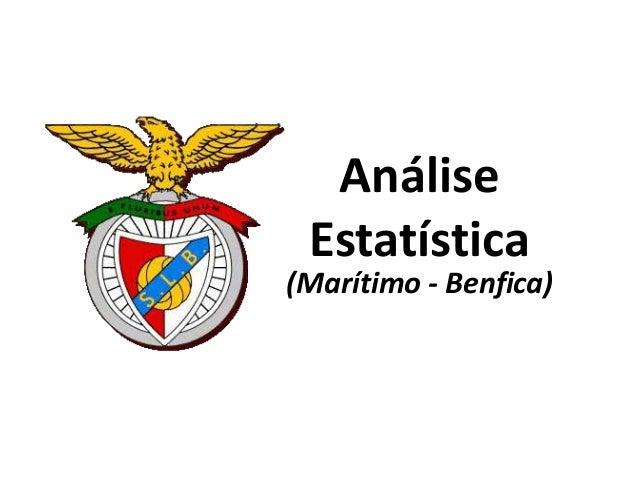 Análise Estatística (Marítimo - Benfica)