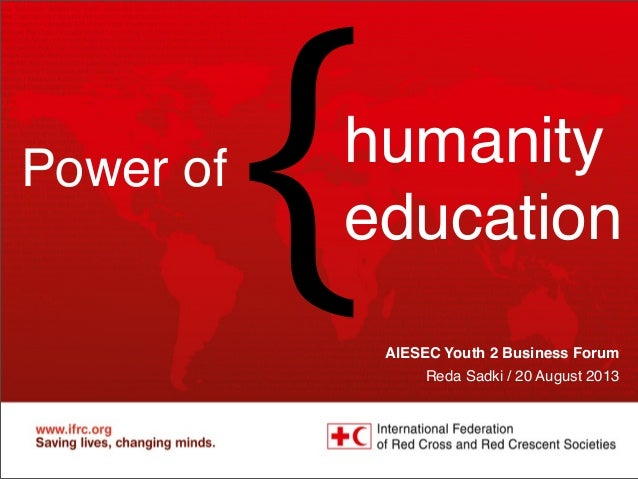 Red Cross Red Crescent Learning network Learning and Organizational Development May 2012 AIESEC Youth 2 Business Forum Red...