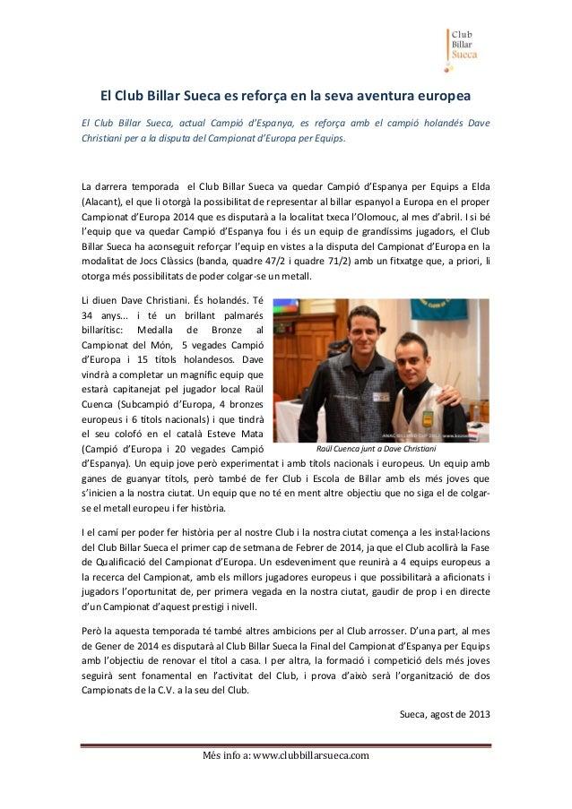 Més info a: www.clubbillarsueca.com El Club Billar Sueca es reforça en la seva aventura europea El Club Billar Sueca, actu...