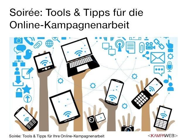 Soirée: Tools & Tipps für Ihre Online-Kampagnenarbeit