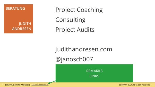 Project Coaching Consulting Project Audits judithandresen.com @janosch007 BERATUNG JUDITH ANDRESEN BERATUNG JUDITH ANDRESE...