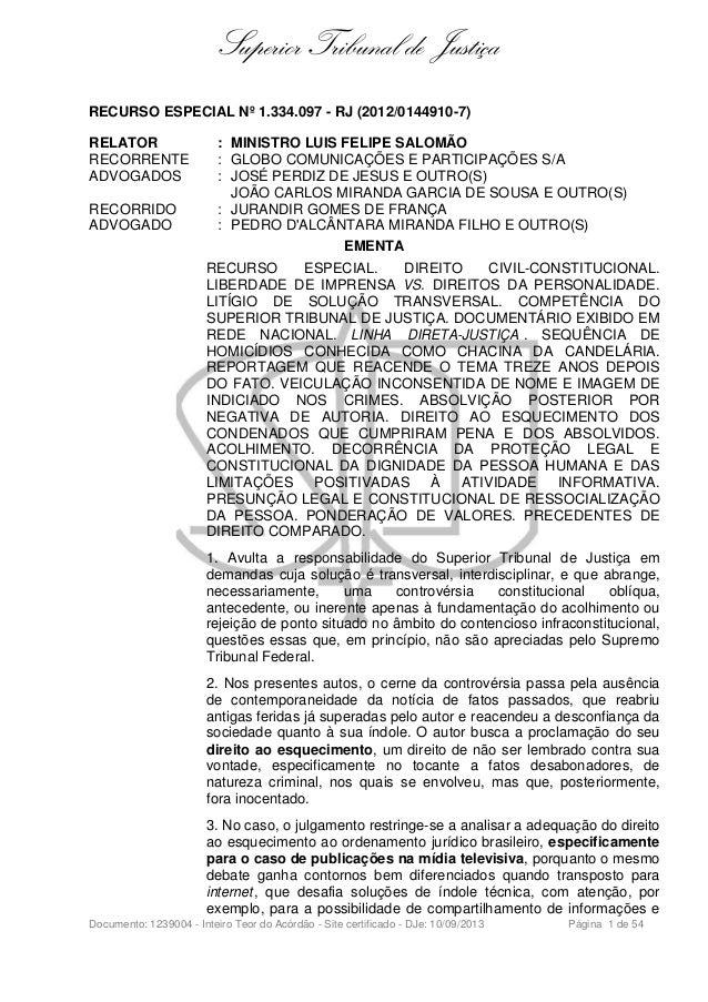 Superior Tribunal de Justiça RECURSO ESPECIAL Nº 1.334.097 - RJ (2012/0144910-7) RELATOR : MINISTRO LUIS FELIPE SALOMÃO RE...