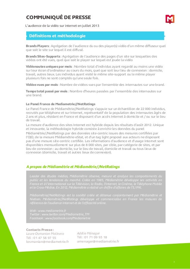 COMMUNIQUÉ DE PRESSE A propos de Médiamétrie et Médiamétrie//NetRatings L'audience de la vidéo sur internet en juillet 201...