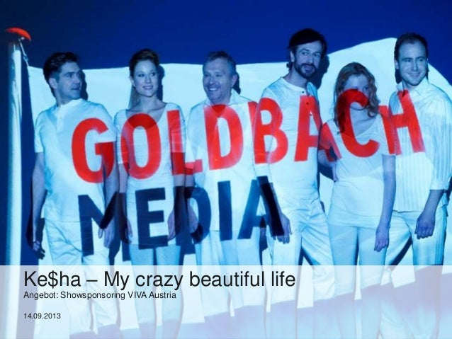 Ke$ha – My crazy beautiful life Angebot: Showsponsoring VIVA Austria 14.09.2013