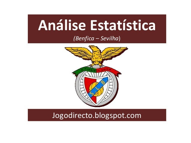 Análise Estatística (Benfica – Sevilha) Jogodirecto.blogspot.com