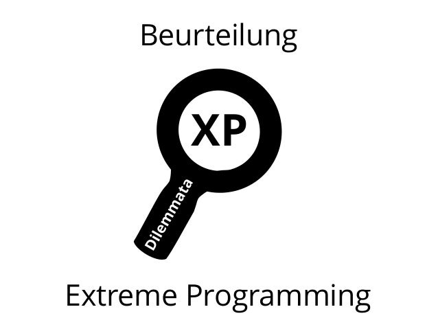 Beurteilung  XP  Extreme Programming