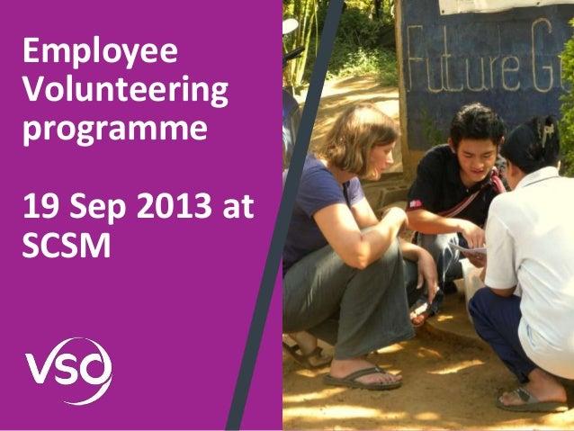 Employee Volunteering programme 19 Sep 2013 at SCSM