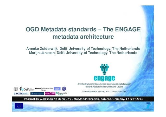 FP7‐INFRASTRUCTURES‐2011‐2, FP7‐ICT‐283700 Informatiks Workshop on Open Gov Data Standardisation, Koblenz, Germany, 17 Sep...
