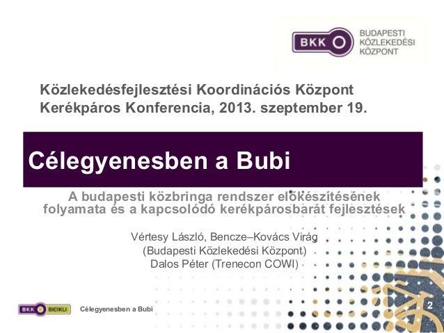 BKK_Celegyenesben_a_bubi_20130919 Slide 2