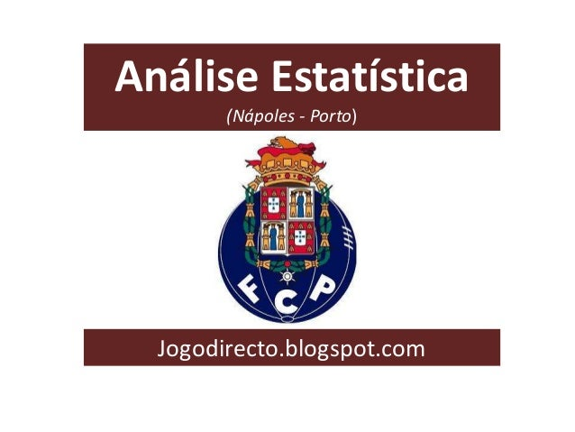Análise Estatística (Nápoles - Porto) Jogodirecto.blogspot.com
