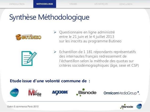 METHODOLOGIEINTRODUCTION LES MARQUESUSAGES CONCLUSION Salon E-commerce Paris 2013 METHODOLOGIE Etude issue d'une volonté c...