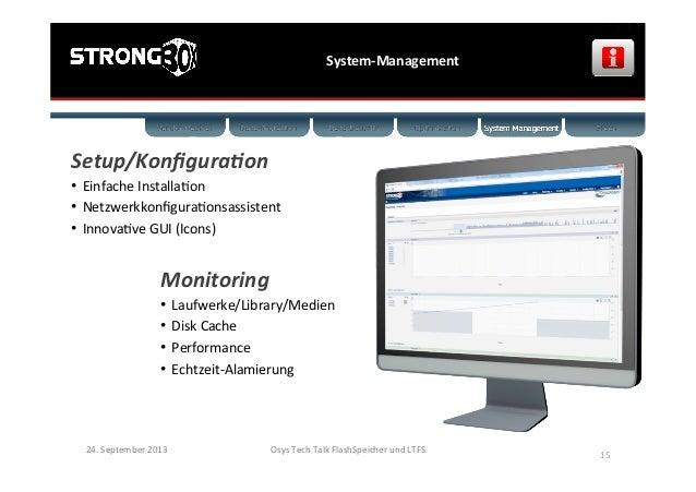 System-‐Management   24.  September  2013   Osys  Tech  Talk  FlashSpeicher  und  LTFS      15   ...
