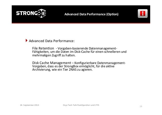 Osys  Tech  Talk  FlashSpeicher  und  LTFS      19   Advanced  Data  Performance  (OpGon)   24.  ...