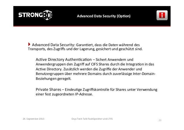 Osys  Tech  Talk  FlashSpeicher  und  LTFS      20   Advanced  Data  Security  (OpGon)   24.  Se...