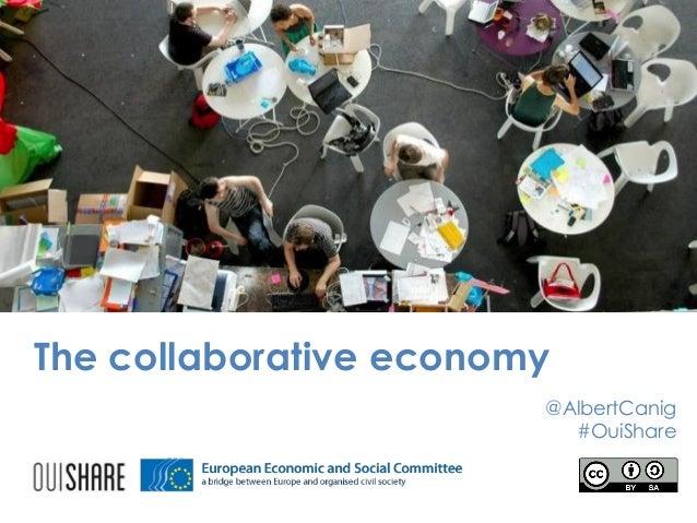 The collaborative economy @AlbertCanig #OuiShare