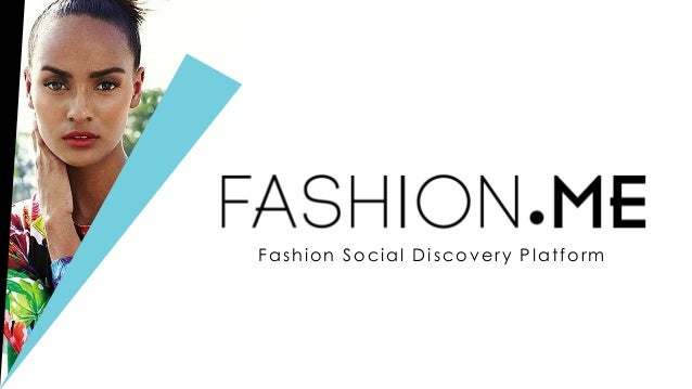 Fashion Social Discovery Platform