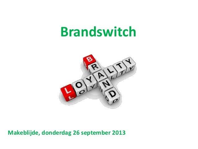 Brandswitch Makeblijde, donderdag 26 september 2013