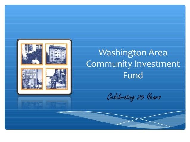 Washington Area Community Investment Fund Celebrating 26 Years