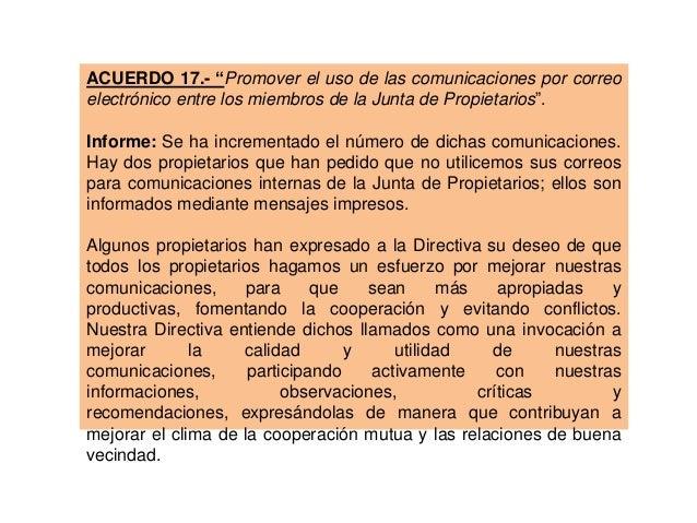 """ACUERDO 17.- """"Promover el uso de las comunicaciones por correo electrónico entre los miembros de la Junta de Propietarios""""..."""
