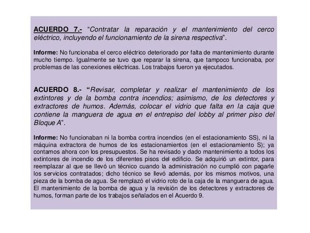 """ACUERDO 7.- """"Contratar la reparación y el mantenimiento del cerco eléctrico, incluyendo el funcionamiento de la sirena res..."""