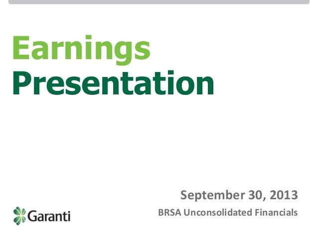 Investor Relations / BRSA Bank-only Earnings Presentation 9M 13  Earnings Presentation  September 30, 2013 BRSA Unconsolid...