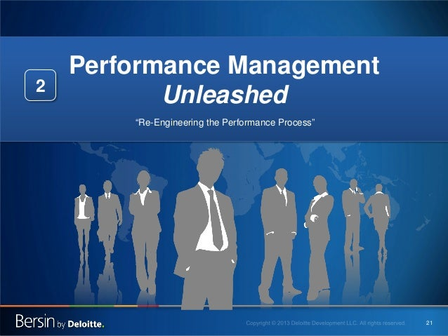 """2  Performance Management Unleashed """"Re-Engineering the Performance Process""""  21"""