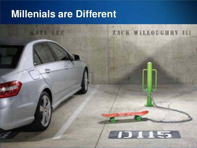 Millenials are Different  31