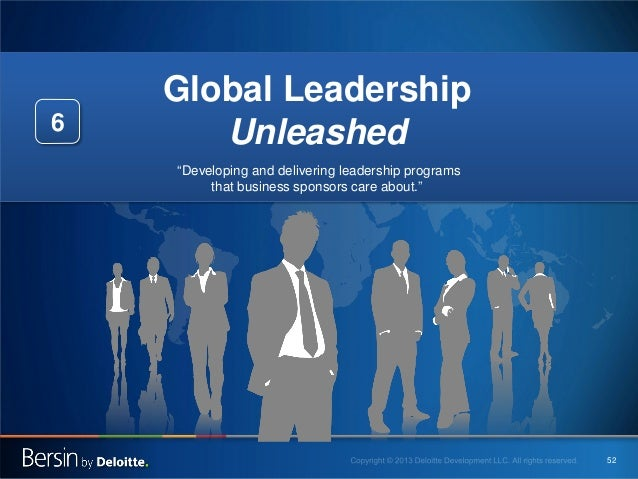 """6  Global Leadership Unleashed """"Developing and delivering leadership programs that business sponsors care about.""""  52"""